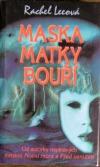 Maska Matky bouří