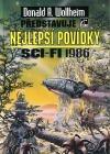 Donald A. Wollheim představuje nejlepší povídky sci-fi 1986 obálka knihy