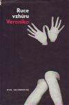 Ruce vzhůru, Veroniko!