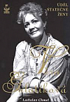 Věra Galatíková - úděl statečné ženy