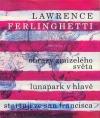 Obrazy zmizelého světa / Lunapark v hlavě / Startuji ze San Francisca obálka knihy