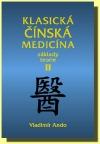 Klasická čínská medicína - II. díl Základy teorie