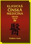 Klasická čínská medicína - IV.díl Základy teorie