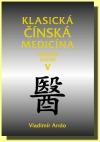 Klasická čínská medicína - V. díl Základy teorie