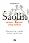 Šaolin - Nemusíš bojovat, abys zvítězil