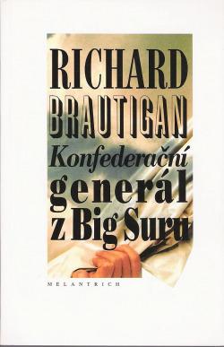 Konfederační generál z Big Suru obálka knihy