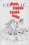 Kam šlápne česká noha