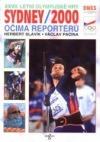 XXVII. Letní olympijské dny Sydney 2000 očima reportérů
