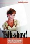 Talkshow! Aneb 7 dobrých důvodů proč vystoupit v televizi