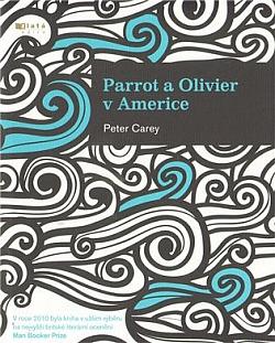 Parrot a Olivier v Americe obálka knihy