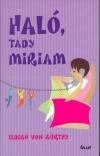 Haló, tady Miriam