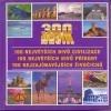 300 nej... – 100 největších  divů civilizace, 100 největších divů přírody, 100 nejznámějších živočichů