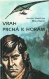 Vrah prchá k horám obálka knihy