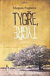 Tygře, tygře