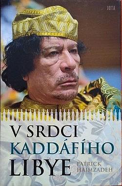 V srdci Kaddáfího Libye obálka knihy