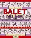 Balet nás baví - První kniha o baletu pro děti i rodiče obálka knihy