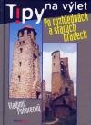Po rozhlednách a starých hradech