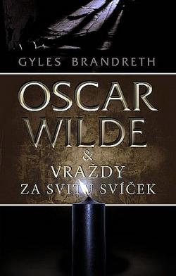Oscar Wilde a vraždy za svitu svíček