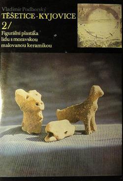 Těšetice-Kyjovice 2. Figurální plastika lidu s moravskou malovanou keramikou. obálka knihy