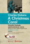 A Christmas Carol / Vánoční koleda (dvojjazyčná kniha)