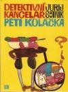 Detektivní kancelář Péti Koláčka