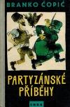 Partyzánské příběhy