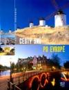 Cesty snů po Evropě