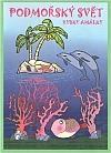 Podmořský svět rybky Amálky