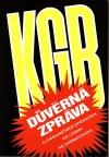 KGB - Důvěrná zpráva o zahraničních operacích od Lenina ke Gorbačovovi
