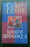 Tajemství dependence 3