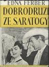 Dobrodruzi ze Saratogy obálka knihy