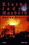 Kletba lady Macbeth