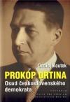Prokop Drtina - Osud československého demokrata