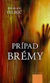 Prípad Brémy