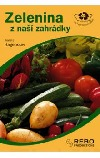 Zelenina z naší zahrádky