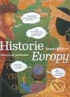 Historie Evropy - Obrazové putování