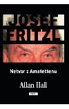 Josef Fritzl: Netvor z Amstettenu