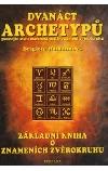 Dvanáct archetypů - poznejte svou osobnost podle znamení