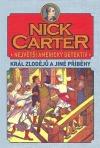 Nick Carter: Největší americký detektiv - Král zlodějů a jiné příběhy