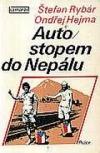 Autostopem do Nepálu