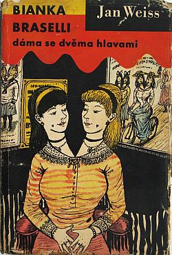 Bianka Braselli, dáma se dvěma hlavami obálka knihy