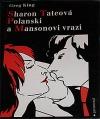 Sharon Tateová Polanski a Mansonovi vrazi