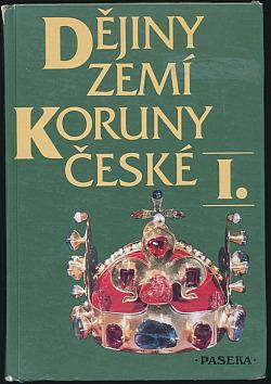 Dějiny zemí Koruny české I. obálka knihy