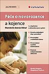 Péče o novorozence a kojence