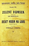 Zelený paprsek / Deset hodin na lovu obálka knihy
