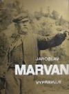 Jaroslav Marvan vypravuje