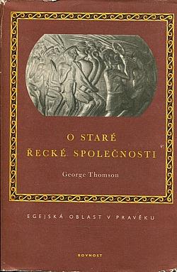 O staré řecké společnosti - Egejská oblast v pravěku obálka knihy