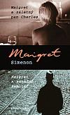 Maigret a záletný pan Charles / Maigret a záhadný samotář