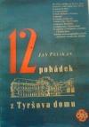 12 pohádek z Tyršova domu