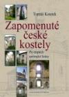 Zapomenuté české kostely – Po stopách umírající krásy